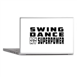Swing Dance is my superpower Laptop Skins