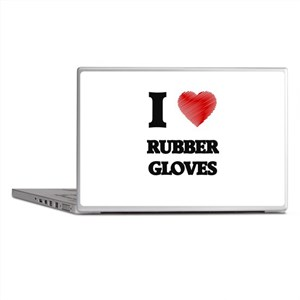 I love Rubber Gloves Laptop Skins