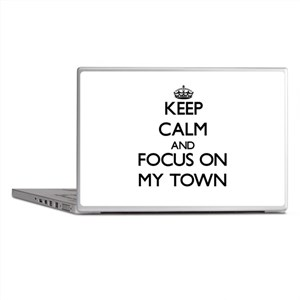 Keep Calm and focus on My Town Laptop Skins