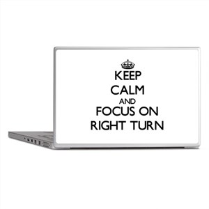 Keep Calm and focus on Right Turn Laptop Skins
