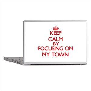 Keep Calm by focusing on My Town Laptop Skins