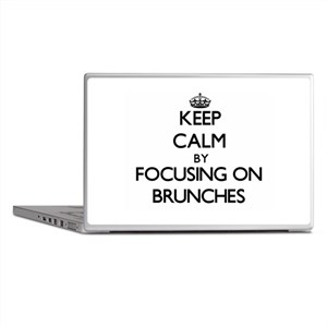 Keep Calm by focusing on Brunches Laptop Skins