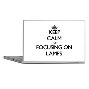 Keep Calm by focusing on Lamps Laptop Skins