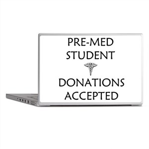 Pre-Med Student - Donations Accepted Laptop Skins
