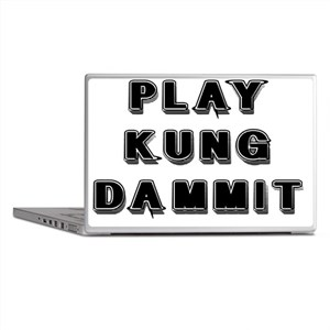 Play Kung Dammit Laptop Skins
