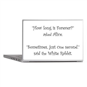 How Long Is Forever Alice Laptop Skins
