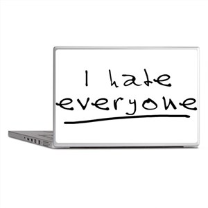 I Hate Everyone Laptop Skins