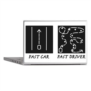 Fast Car Fast Driver Laptop Skins