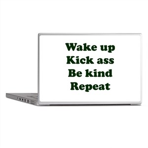 Wake Up Kick Ass Be Kind Repeat Laptop Skins