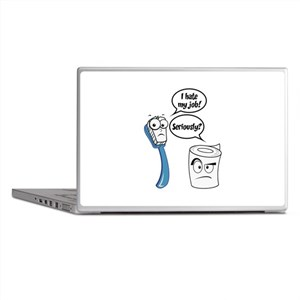 I Hate My Job - Seriously? - Funny Sayings Laptop
