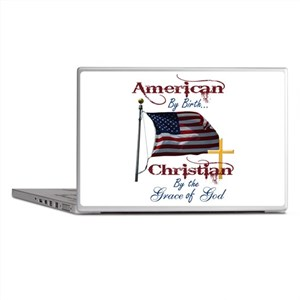 American by Birth Christian By Grace of God Laptop