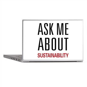 Ask Me About Sustainability Laptop Skins