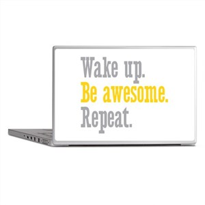 Wake Up Be Awesome Laptop Skins