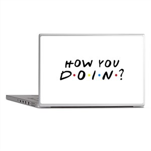 How You Doin? Laptop Skins