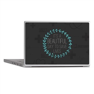 It's A Beautiful Day To Save Lives Laptop Skins