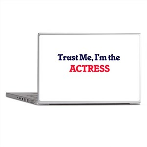 Trust me, I'm the Actress Laptop Skins