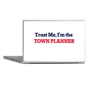 Trust me, I'm the Town Planner Laptop Skins
