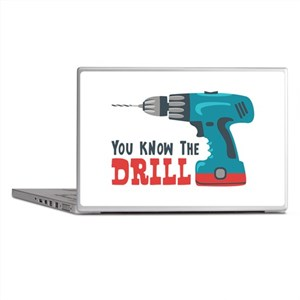 You Know The Drill Laptop Skins