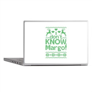 I Dont Know, Margo! Laptop Skins