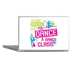 You DANCE a Dance Class Laptop Skins