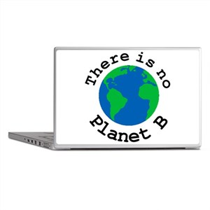 There is no Planet B Laptop Skins
