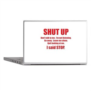 SHUT UP Laptop Skins