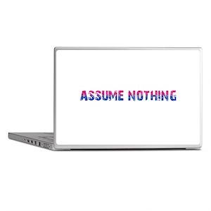 Assume Nothing Laptop Skins