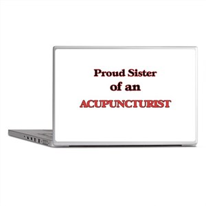Proud Sister of a Acupuncturist Laptop Skins