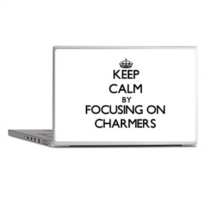 Keep Calm by focusing on Charmers Laptop Skins