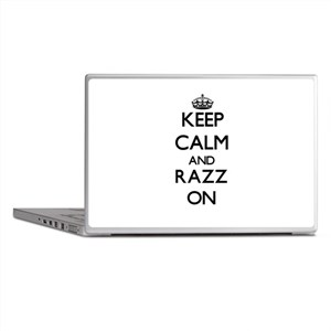 Keep Calm and Razz ON Laptop Skins