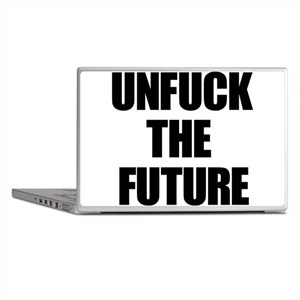 Unfuck the Future Laptop Skins