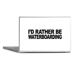 I'd Rather Be Waterboarding Laptop Skins