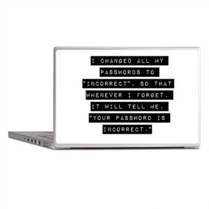 I Changed All My Passwords Laptop Skins