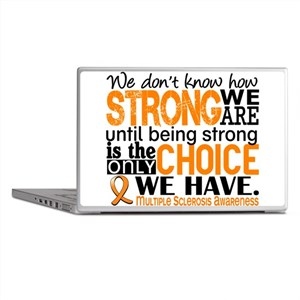 Multiple Sclerosis HowStrongWeAre Laptop Skins