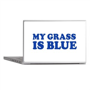 MY GRASS IS BLUE Laptop Skins