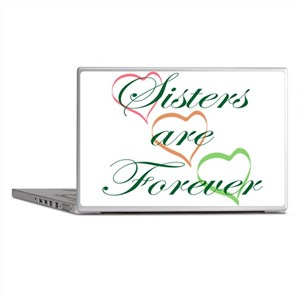 Sisters Are Forever Laptop Skins