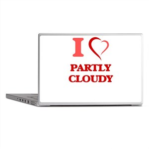 I love Partly Cloudy Laptop Skins
