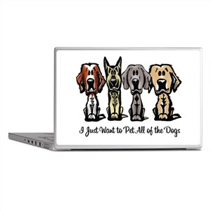 I Just Want to Pet All of the Dogs Laptop Skins