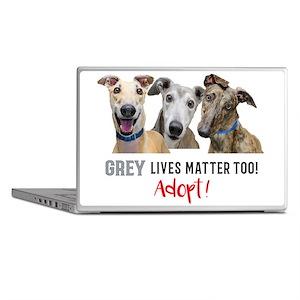 Grey Lives Matter Too ADOPT! Laptop Skins