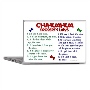 Chihuahua Property Laws 2 Laptop Skin