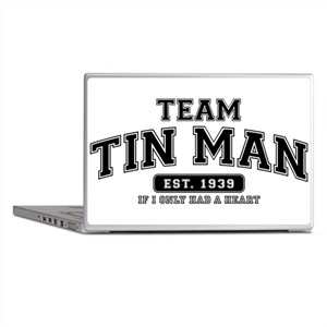 Team Tin Man- If I Only Had a Heart Laptop Skins