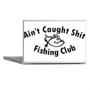 Aint Caught Shit Fishing Club Laptop Skins