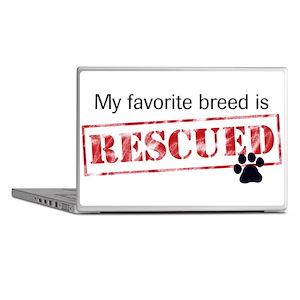 My Favorite Breed Is Rescued Laptop Skins