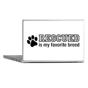 Rescued is My Favorite Breed Laptop Skins