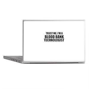Trust Me, I'm A Blood Bank Technologist Laptop Ski