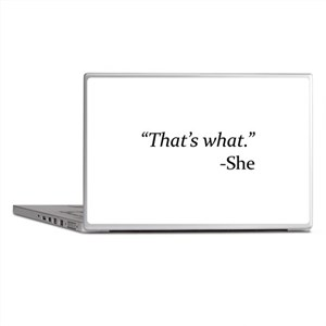 That's What - She Laptop Skins