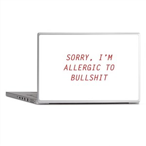 Sorry, I'm Allergic To Bullshit Laptop Skins