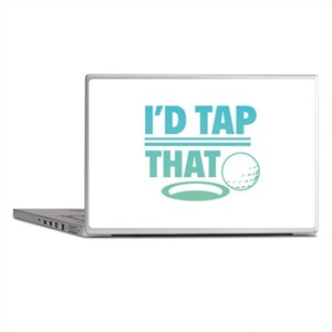 I'd Tap That Laptop Skins