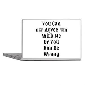 Agree Or Be Wrong Laptop Skins