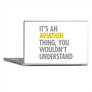 Its An Aviation Thing Laptop Skins